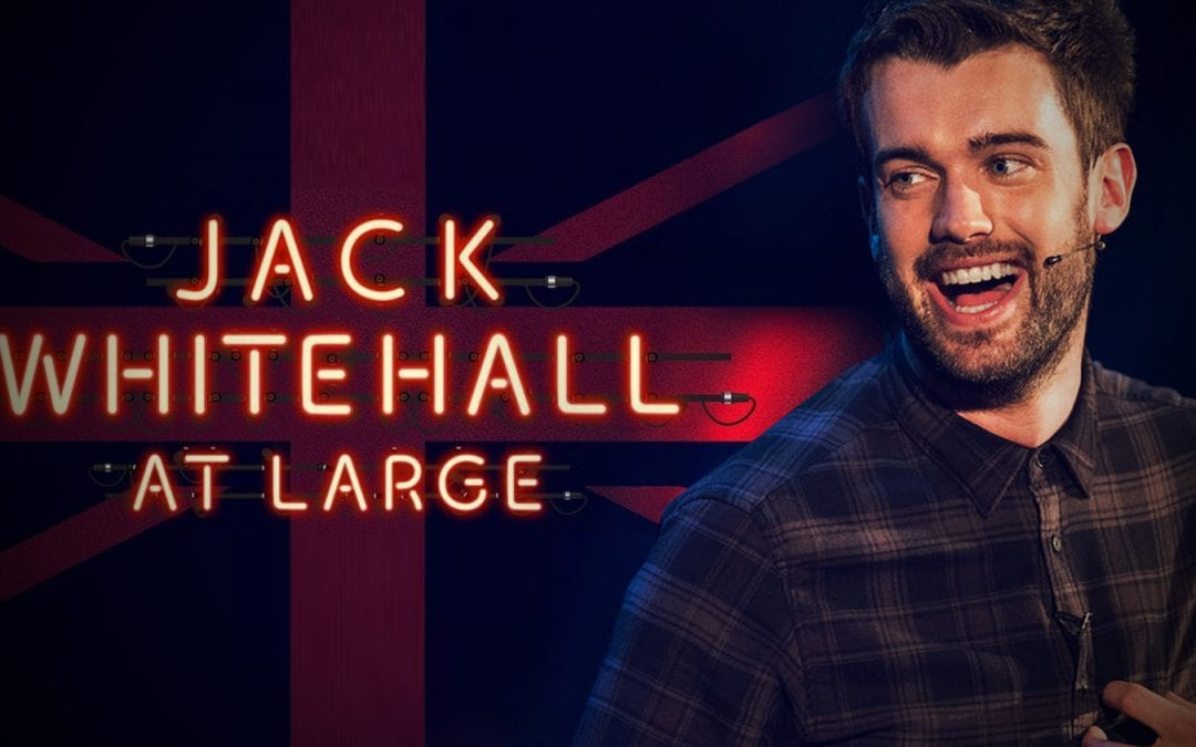 "Jack Whitehall ""At Large"" – airing on Netflix"